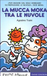 La Mucca Moka tra le Nuvole by Agostino Traini